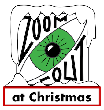 Zoom-Out at Christmas